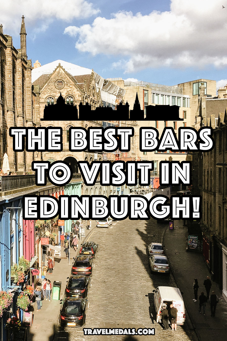 The Top Bars In Edinburgh, Scotland! - Travel Medals